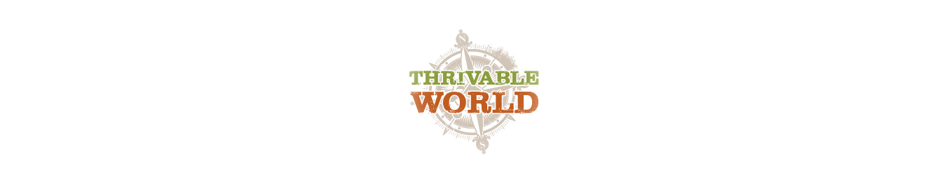 Thrivable World Quest